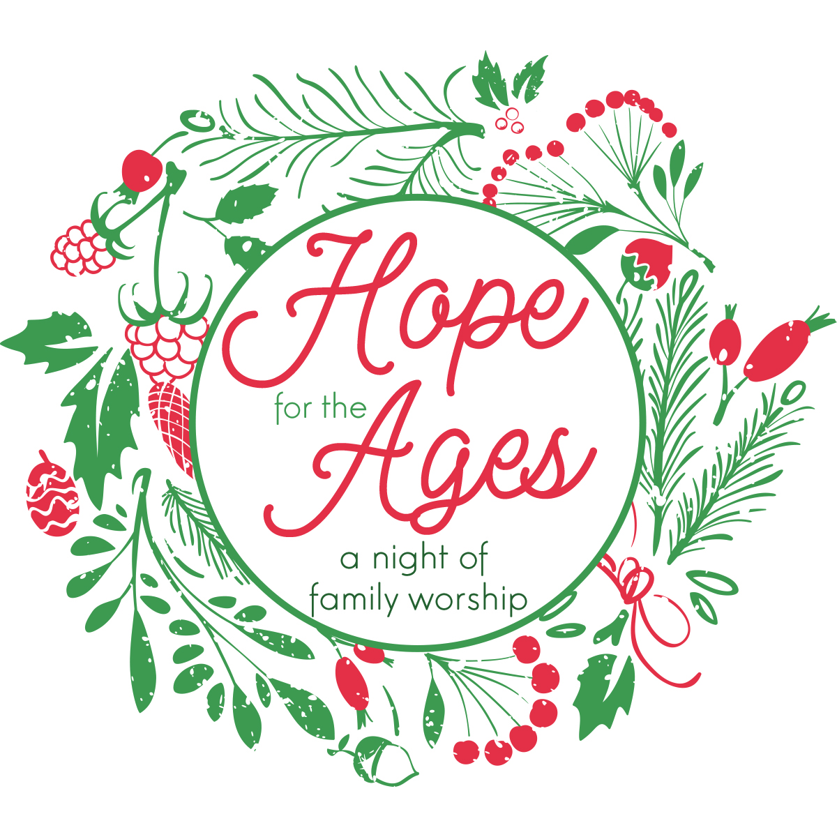Hope for the Ages: A Night of Family Worship
