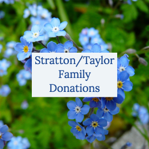 Stratton/Taylor Family Donations