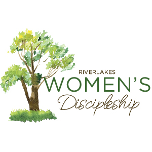 RiverLakes Women's Discipleship - Tuesday Evening