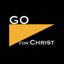 Go for Christ